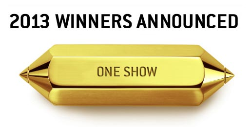 One Show Gold Pencil 2013 Winners