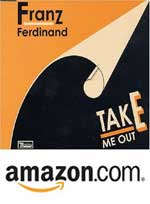 Franz Ferdinand Take Me Out Single CD at Amazon.com