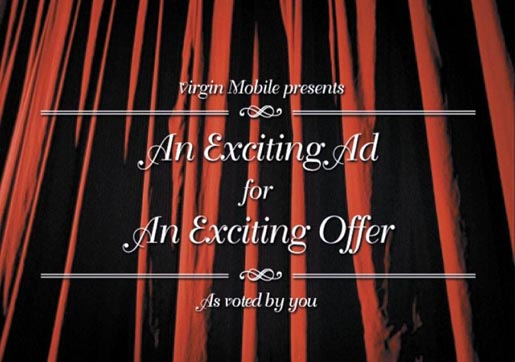Exciting New Ad from Virgin Mobile