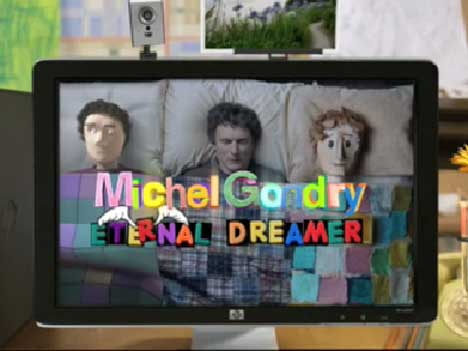 Michel Gondry Eternal Dreamer