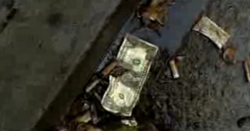 Dollar in the Gutter