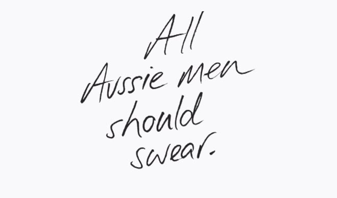 All Aussie Men Should Swear