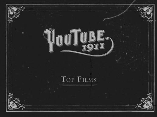 YouTube 1911 Top Films