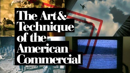 The Art and Technique of the American Commercial