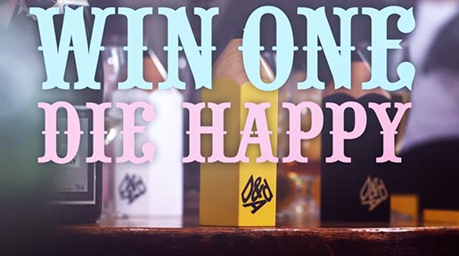 Win One Die Happy