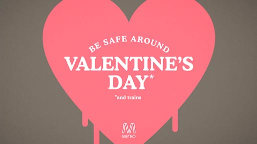 Metro Trains Valentines Day - Be Safe Around Valentine's Day