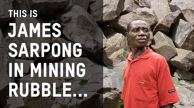 James Sarpong in Mining Rubble in Oxfam Be David video