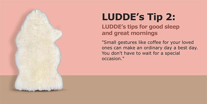 IKEA Best Day is Everyday - Luddes Tip 2 - make coffee for your loved ones
