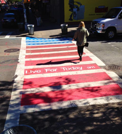 9/11 Live For Today Street Crossing in Williamsburg, Brooklyn, NYC