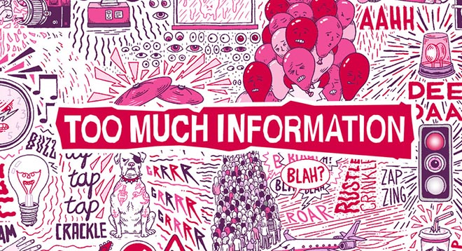 Too Much Information - graphic