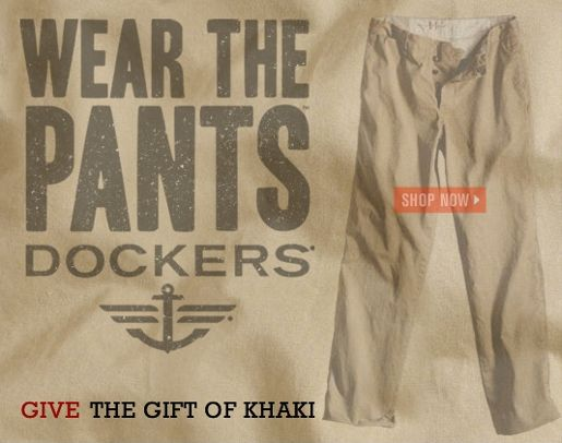 Dockers Wear The Pants