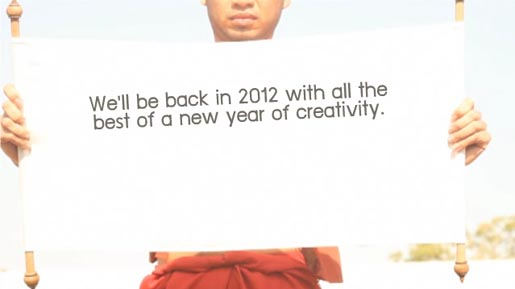 We'll be Back in 2012 with a new year of the best in creativity