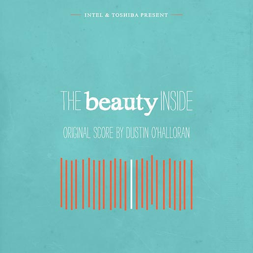 The Beauty Inside Original Score