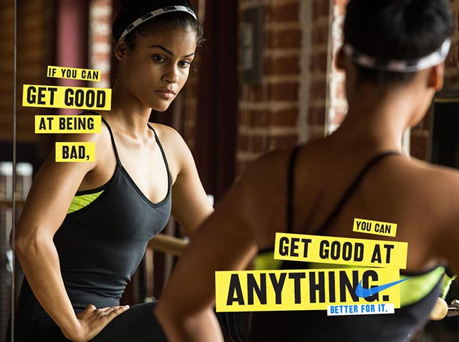 Nike Women #betterforit Get good at being bad