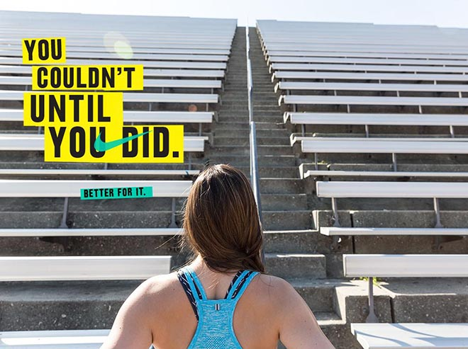 Nike Women #betterforit You couldn't until