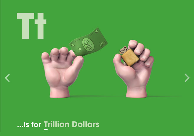 Alphabet of Illiteracy T is for Trillion Dollars