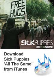 Sick Puppies - All the Same - Single - All the Same