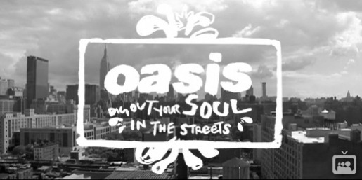 Oasis Dig Out Your Soul In The Streets
