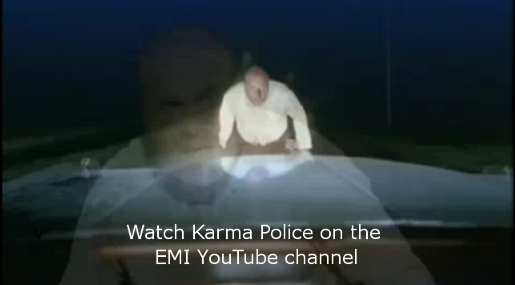 Radiohead Karma Police music video - link to YouTube video