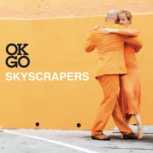 OK Go Skyscrapers