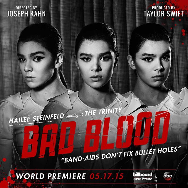 Bad Blood - Hailee Steinfeld as The Trinity