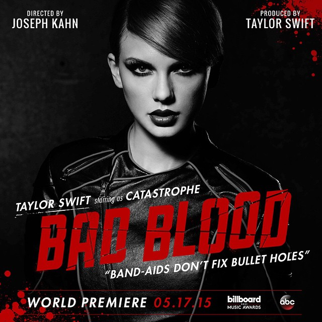 Bad Blood - Taylor Swift as Catastrophe