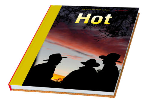Hot Life in the Australian Outback - The Book