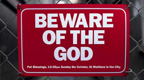 Beware of the God fence sign