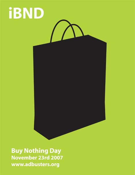 Adbusters iBND poster for Buy Nothing Day