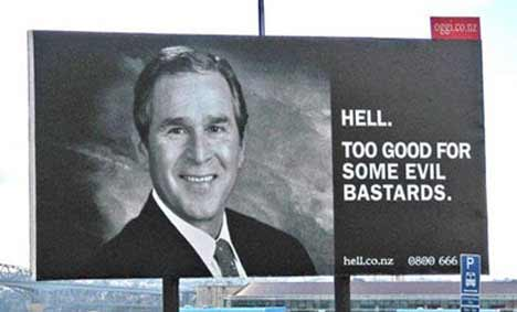 Hell - Too Good For Some Evil Bastards - billboard featuring George Bush