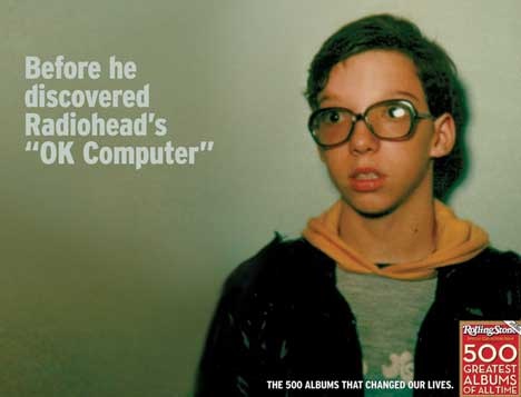 Before he discovered Radiohead's OK Computer