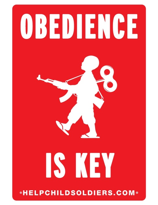 War Child Canada Obedience is Key poster