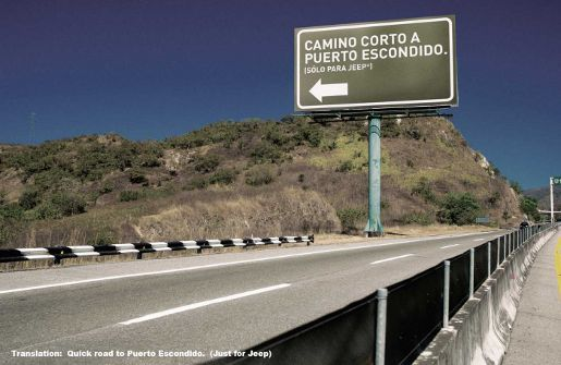 Jeep Exit Billboard points to Puerto Escondido