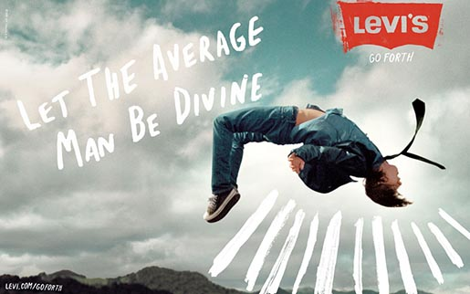 Levis Go Forth Let The Average Man Be Divine advertisement
