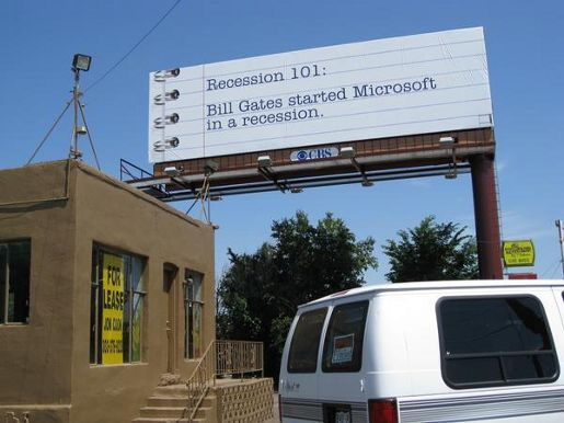 Recession 101 Bill Gates billboard
