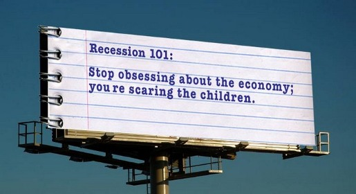 Recession 101 Stop Obsessing billboard