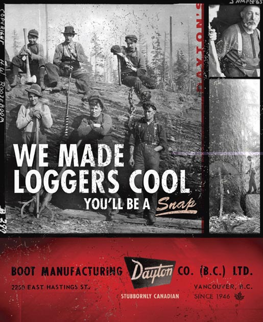 Dayton Boots We Made Loggers Cool