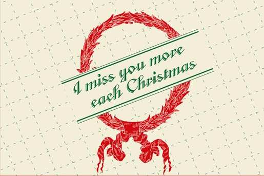Christmas Card - I Miss You More Each Christmas
