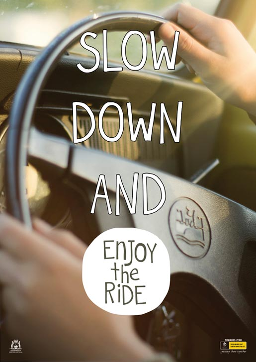 Slow Down and Enjoy The Ride poster