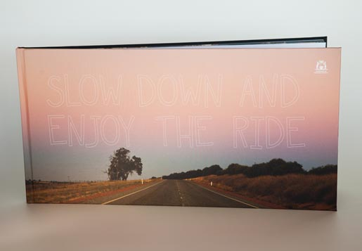 Slow Down and Enjoy The Ride book