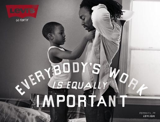 Levi's Everybody's Work is Equally Important