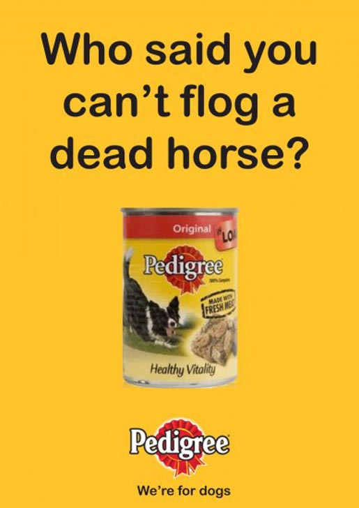 Pedigree Flogging a Dead Horse