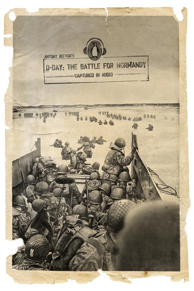 Penguin Books Captured in Audio - D-Day Battle for Normandy