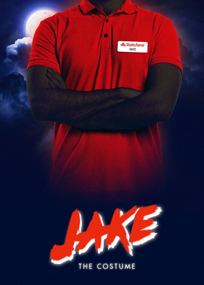 State Farm Scary Right - Jake the Costume poster