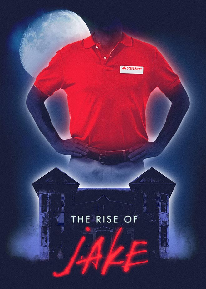State Farm Scary Right - Rise of Jake poster