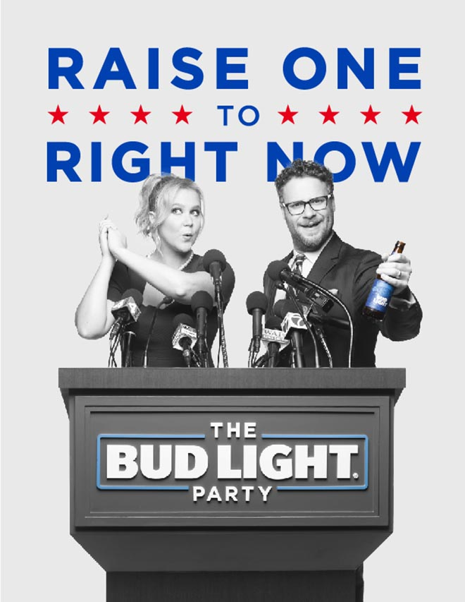 Raise One to Right Now Bud Light Party poster