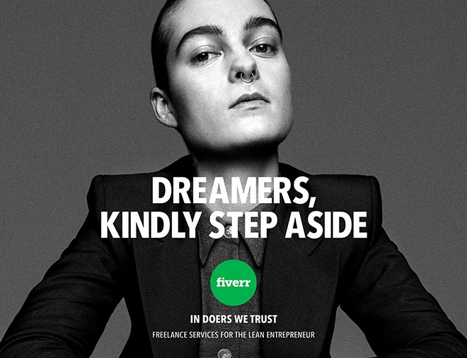 Fiverr In Doers We Trust print ad - Dreamers Kindly Step Aside