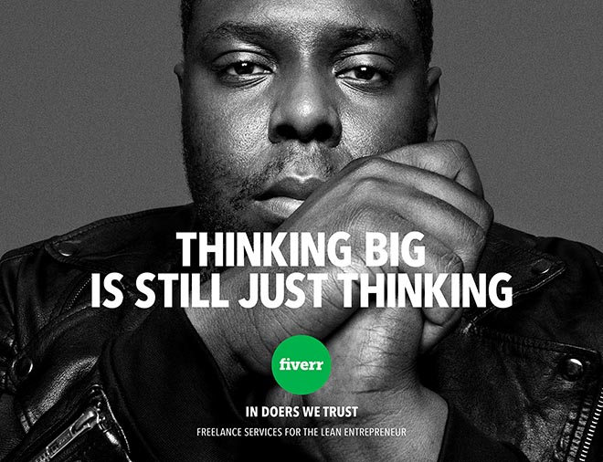 Fiverr In Doers We Trust print ad - Thinking Big