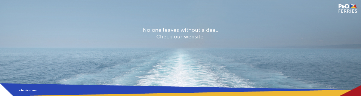 P&O Brexit Reassurance ad No one leaves without a deal