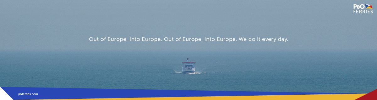 P&O Brexit Reassurance ad Into Europe Out of Europe every day